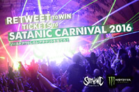 「SATANIC CARNIVAL 2016のチケットをツイッターで当てろ!」キャンペーン開催中!【5組10名様】